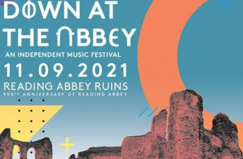 DOWN AT THE ABBEY 2021 | What's On Reading