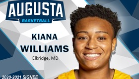 Augusta Women's Basketball Adds transfer Kiana Williams for the 2020-21 Season