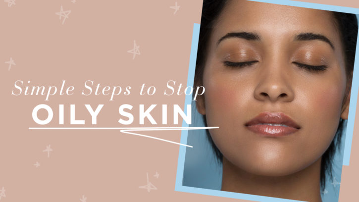 Oily Skin: Feature