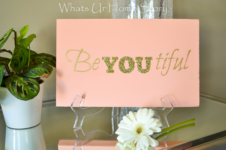 beyoutiful art, DIY beyoutiful sign made with wood scrap, chalky finish paint, golf craft paint, and glitter. Downloadable stencil.