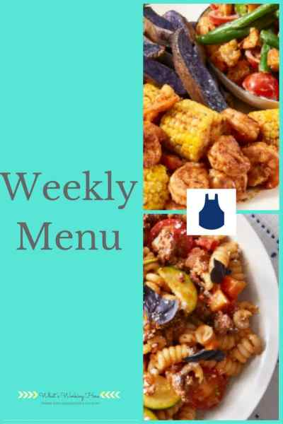 August 27th Weekly Menu- Back to School Meal Planning