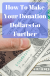 How To Make Your Donation Dollars Go Further