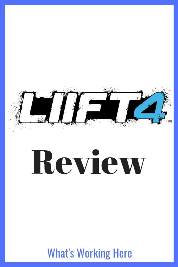 LIIFT4 Review