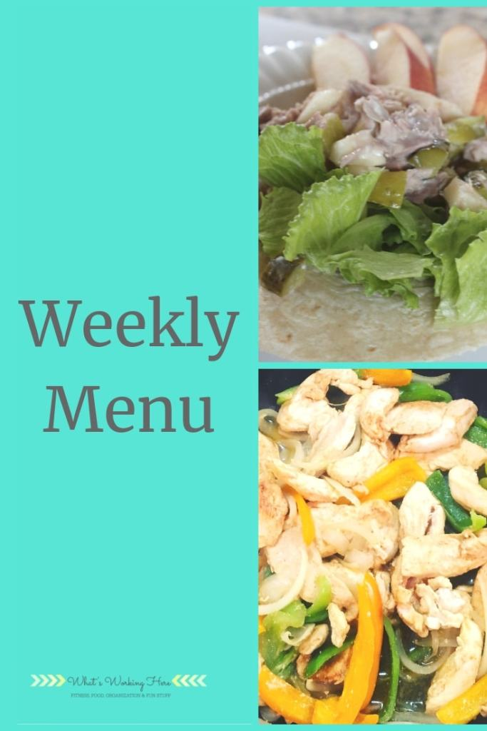 april 14 Weekly Menu - eat what you've got- tuna salad wrap with apples, chicken fajitas with bell peppers