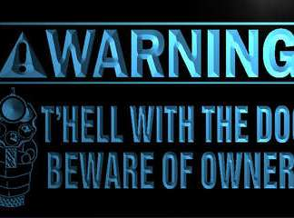 Beware of Owner neon sign LED