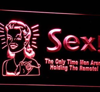 Sex- The Only Time Men Aren't Holding the Remote! neon sign LED