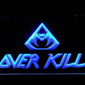 Overkill neon sign LED