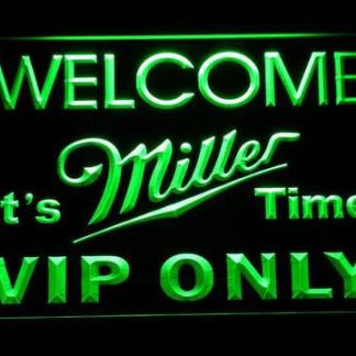 Miller It's Miller Time Welcome VIP neon sign LED