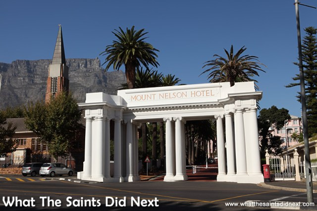 The grand entrance to the Mount Nelson Hotel.