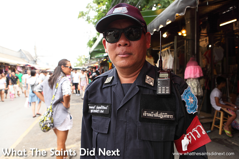 The police presence inside the Bangkok street market helps give the place a safe and friendly feel.
