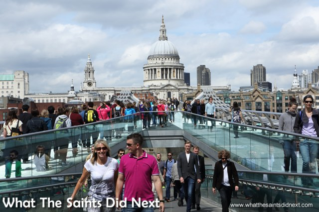 The stream of people on the Millennium Bridge is a cross section of the world's community.  What is so good about London?
