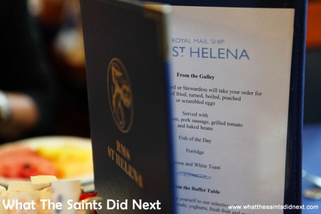 An inviting sight when you sit down at the table.  Photos of the RMS St Helena.