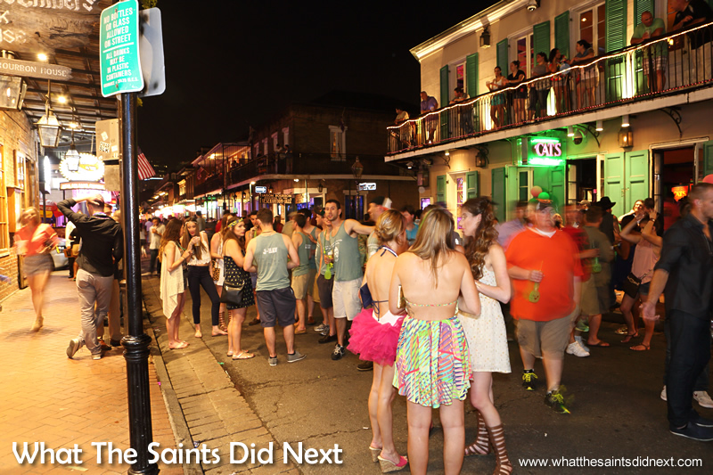 A carnival type atmosphere along Bourbon Street.