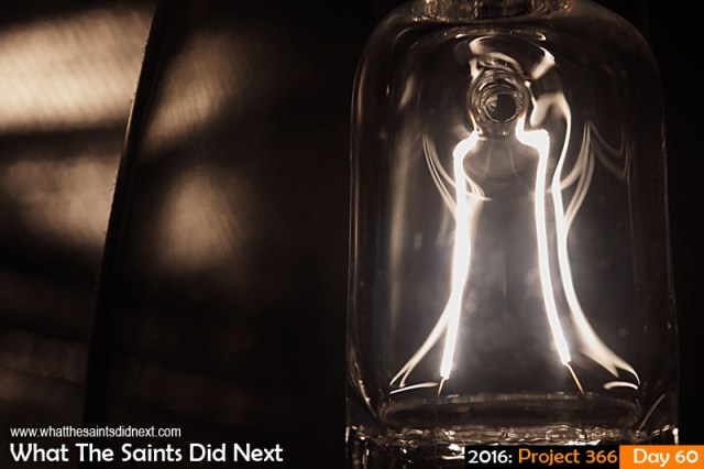 'Leap' 29 Feb 2016, 17:38 - 1/640, f/8, ISO-100 What The Saints Did Next - 2016 Project 366 Filament of a light bulb that's switched on.