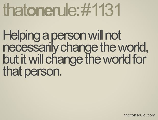 quotes-and-poems-pinterest-change-the-worlds-world-and-helping-BmtV6e-quote