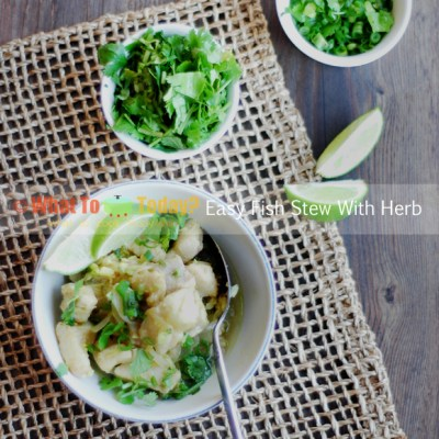 EASY FISH STEW WITH HERB
