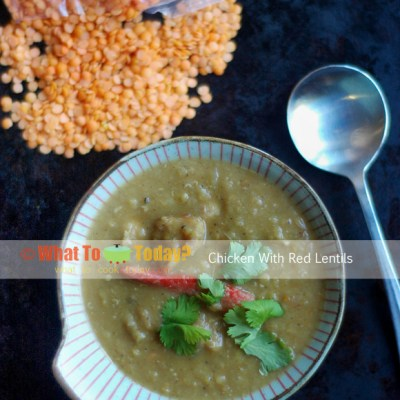CHICKEN WITH RED LENTILS
