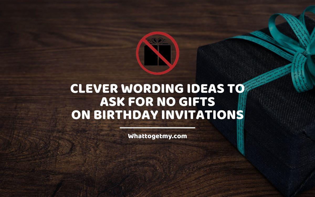 no gifts on birthday invitations