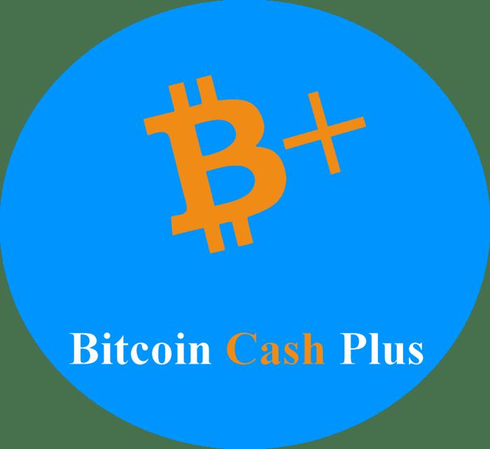 Bitcoin Cash Plus — новая монета, которую мы заслужили!
