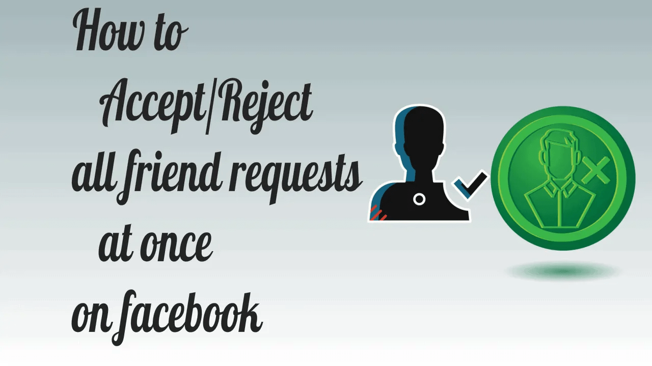How to Accept Or Reject all friend requests at once on Facebook 6