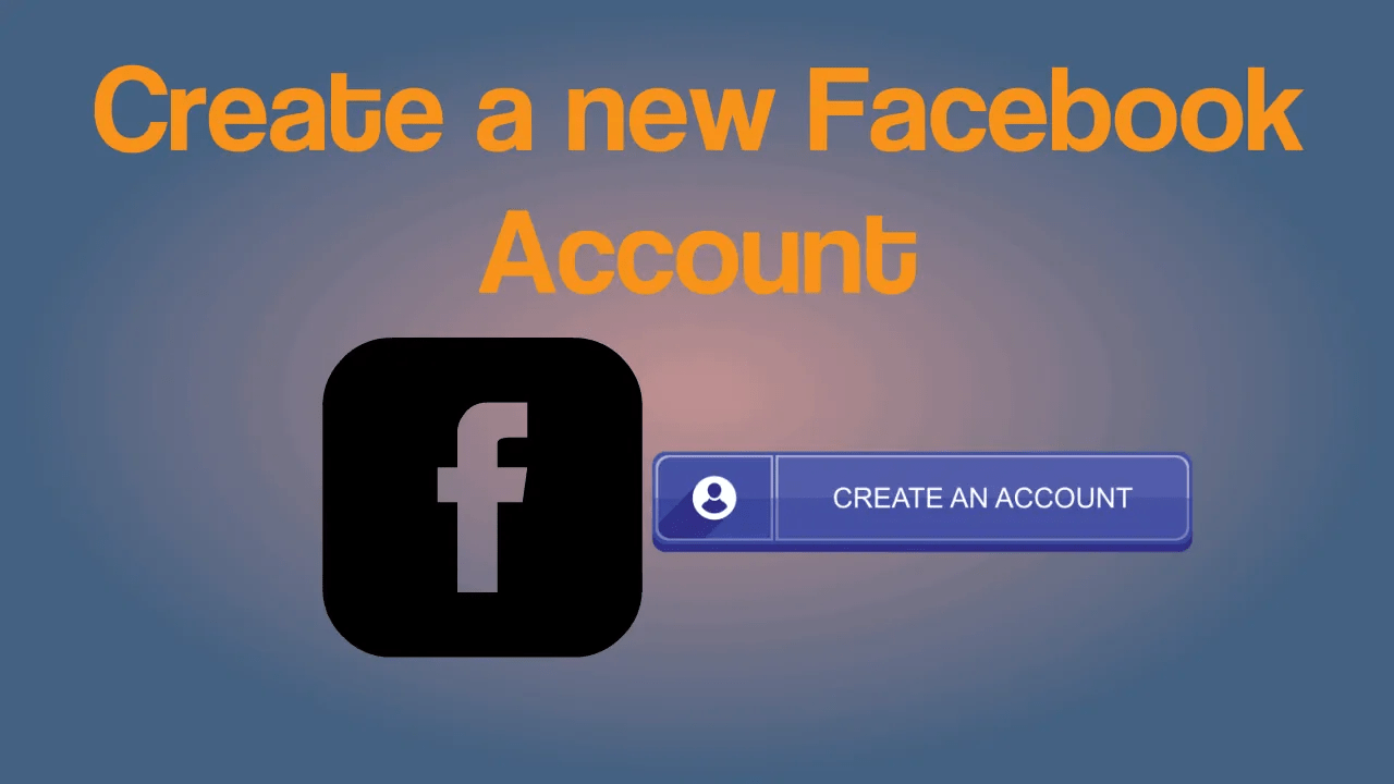How to create a new Facebook account: Guide to Signup FB 3