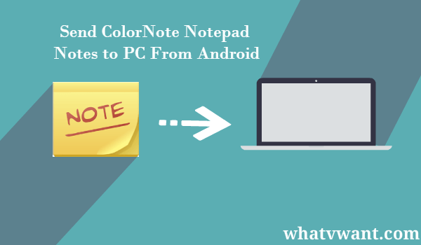 Send-colornote-notepad-notes-to-pc