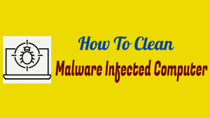 Clean Malware Infected Computer
