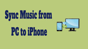 Sync Music from PC to iPhone