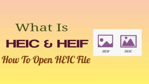 HEIC & HEIF
