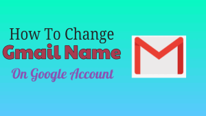 Gmail Name On Google Account