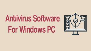Antivirus Software For Windows PC