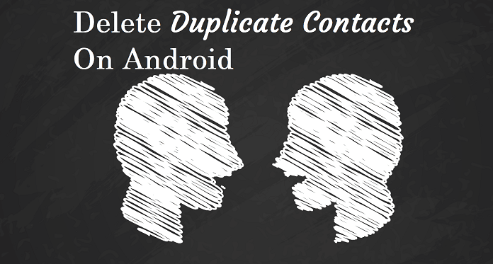 Delete Duplicate Contacts Android