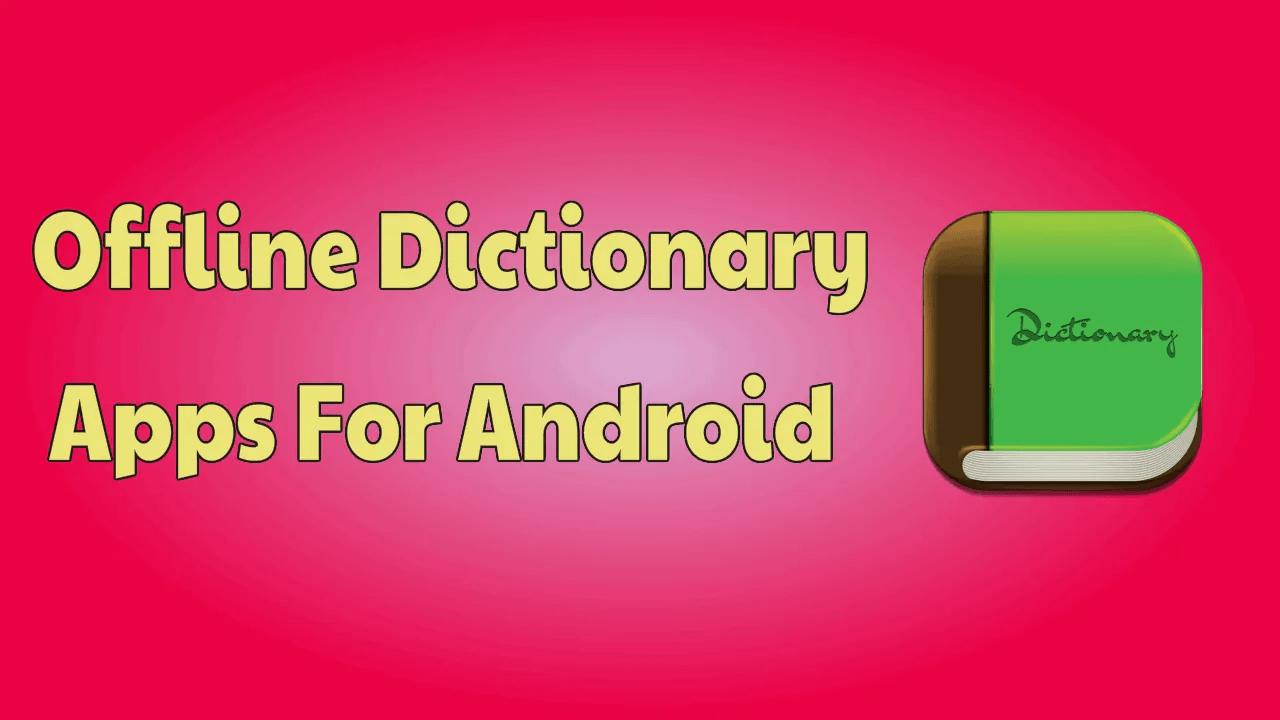Offline Dictionary Apps