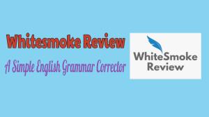 Whitesmoke Review