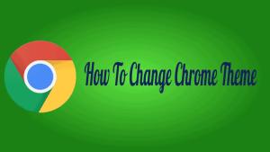 Change Chrome Theme