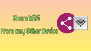 Share WiFi From Any Other Device