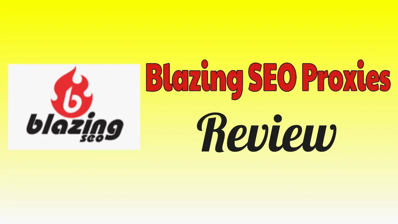Blazing SEO Proxies Review