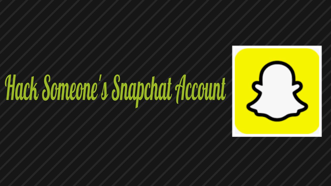 Hack Snapchat Account
