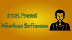 Intel Proset Wireless Software
