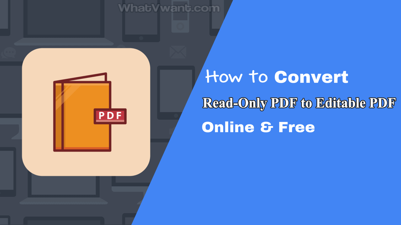 Convert read-only pdf to editable pdf