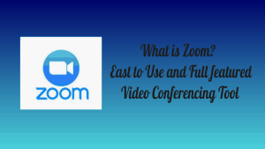 Zoom Full Featured Video conferencing Tool