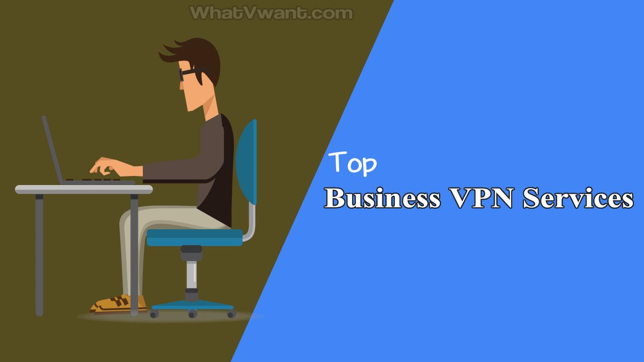 Best business VPN