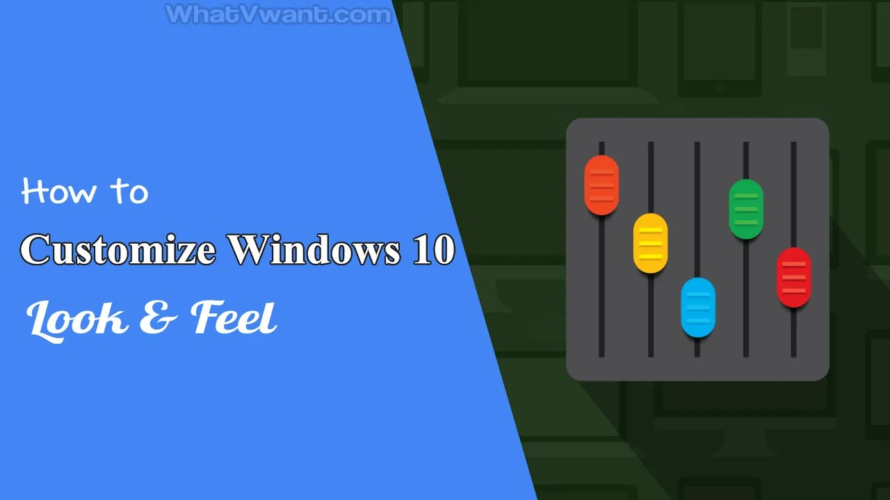 Customize Windows 10