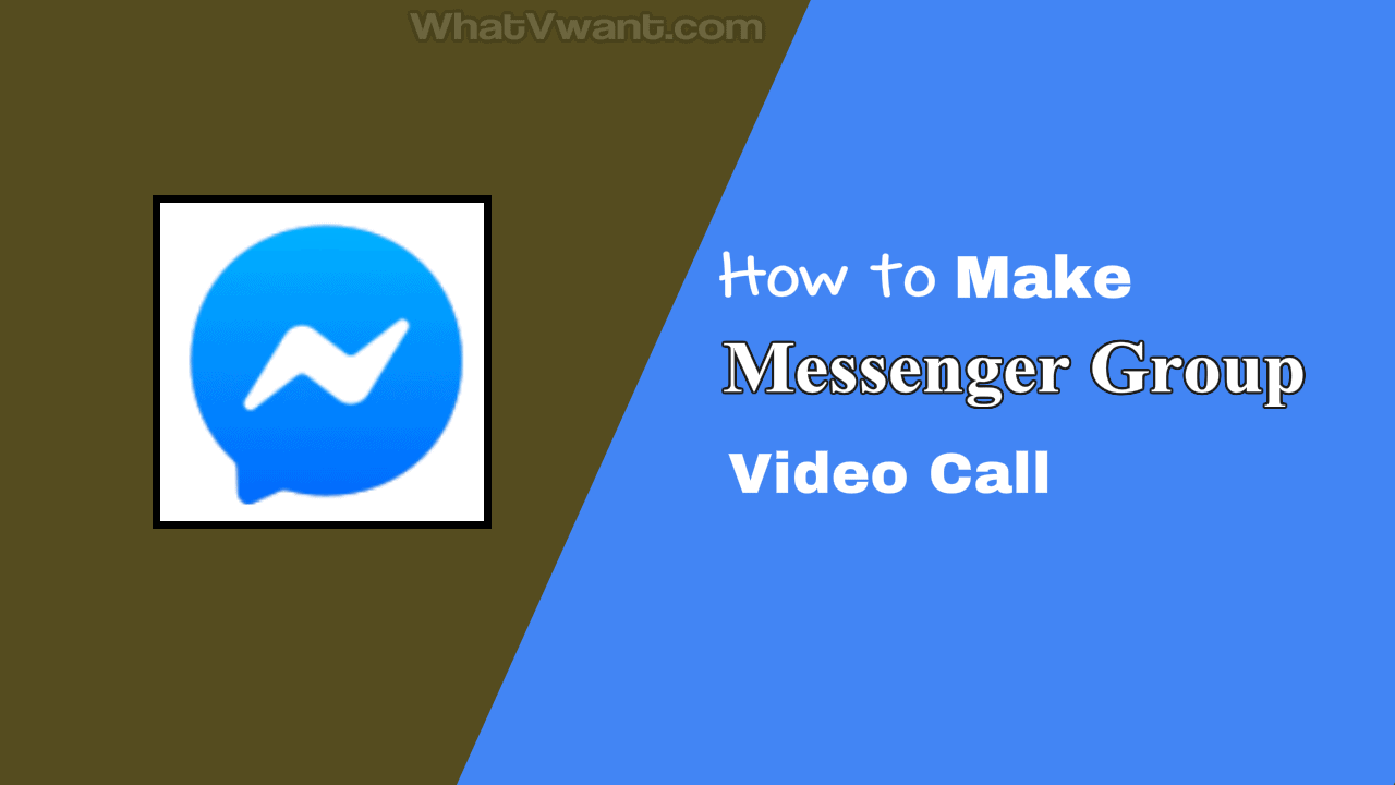 Messenger group video call