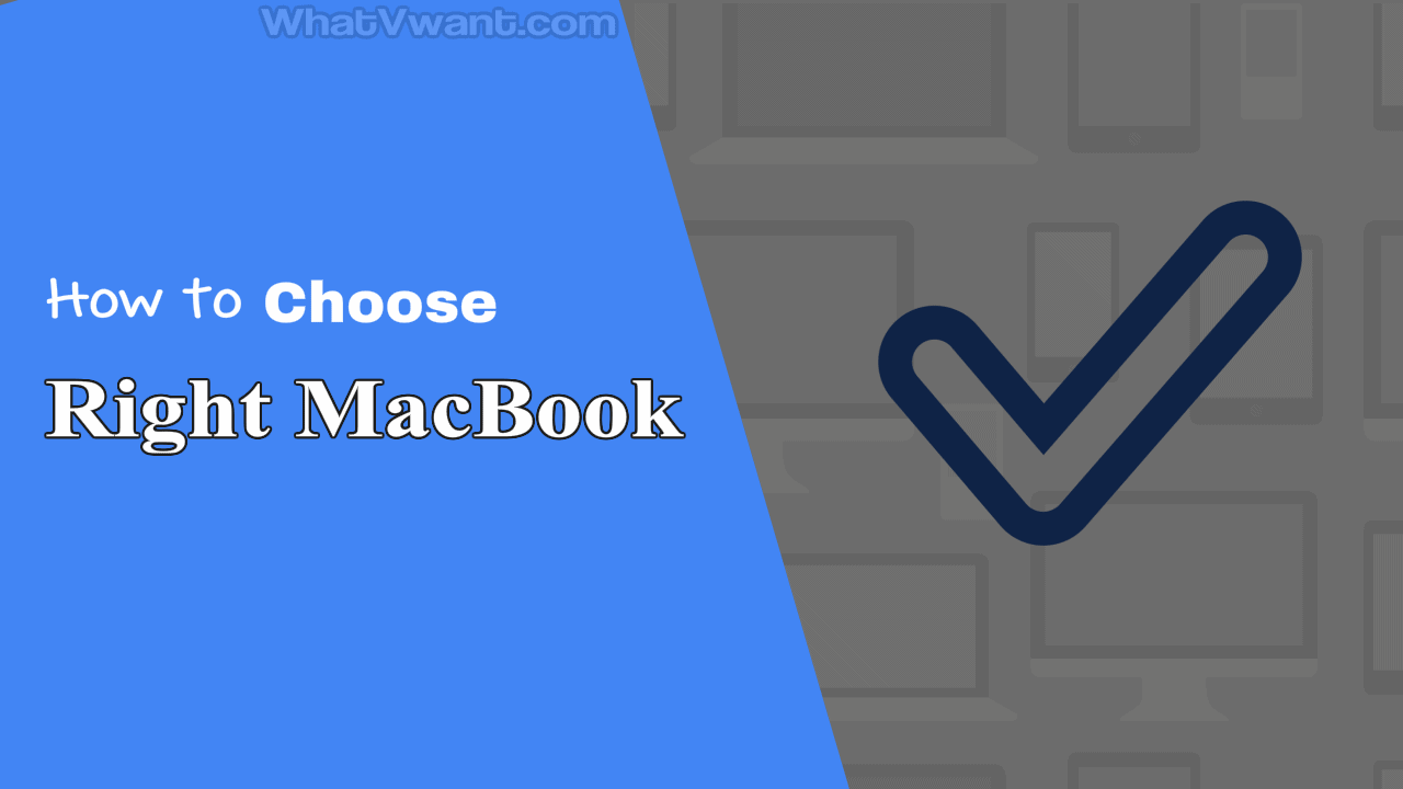 Which Macbook should I buy