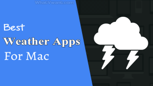 Best weather apps for Mac