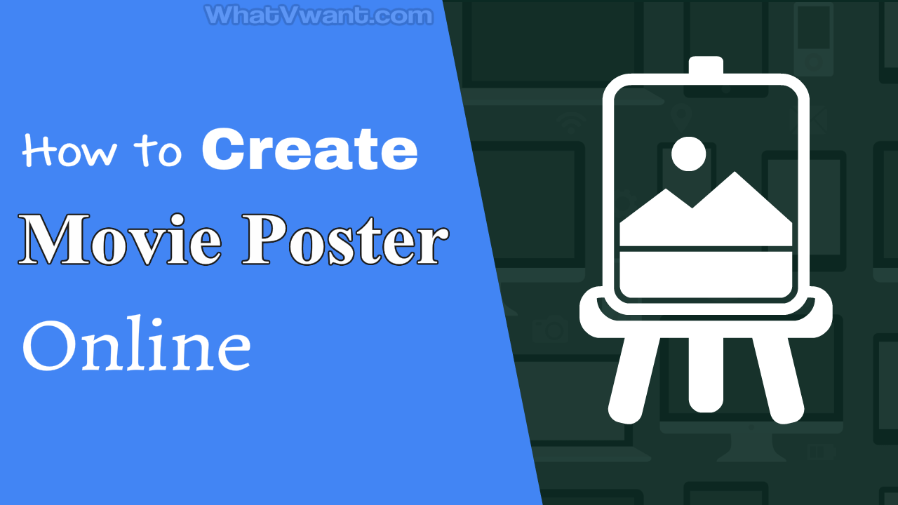 Create Your Own Movie Poster