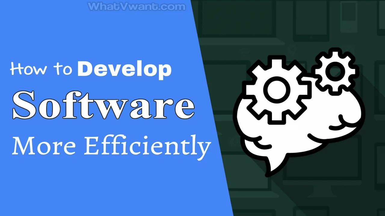 Develop software