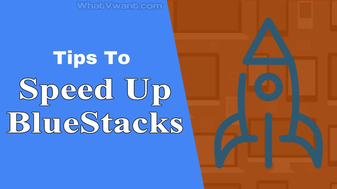 Speed up BlueStacks