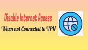 Disable Internet Access